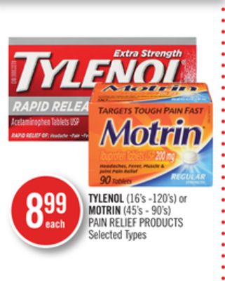 Tylenol (16's -120's) or Motrin (45's - 90's) Pain Relief Products