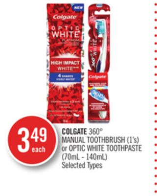 Colgate 360° Manual Toothbrush (1's) or Optic White Toothpaste (70ml - 140ml)