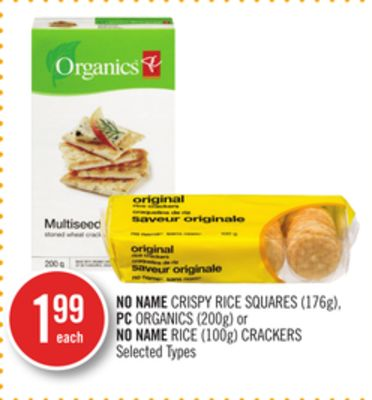 No Name Crispy Rice Squares (176g) - PC Organics (200g) or No Name Rice (100g) Crackers
