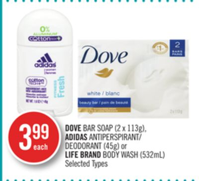 Dove Bar Soap (2 X 113g) - Adidas Antiperspirant/ Deodorant (45g) or Life Brand Body Wash (532ml)