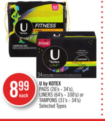 U By Kotex Pads (26's - 34's) - Liners (64's - 100's) or Tampons (31's - 34's)