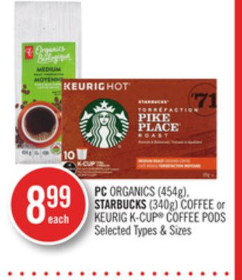 PC Organics (454g) - Starbucks (340g) Coffee or Keurig K-cup Coffee PODS