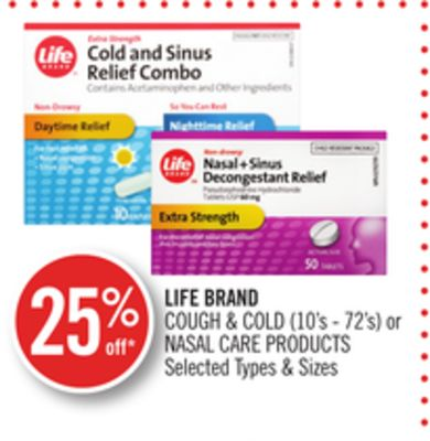 Life Brand Cough & Cold (10's - 72's) or Nasal Care Products