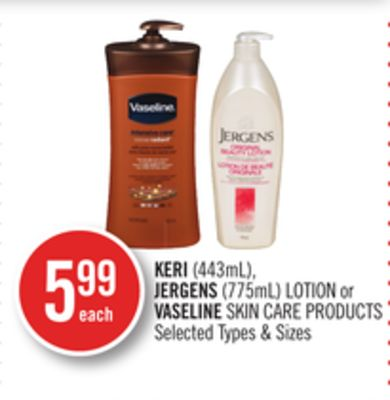 Keri (443ml) - Jergens (775ml) Lotion or Vaseline Skin Care Products