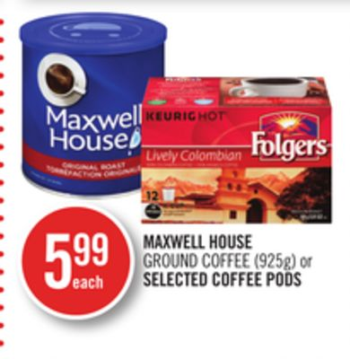 Maxwell House Ground Coffee (925g) or Selected Coffee PODS