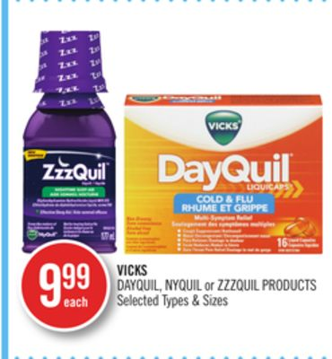 Vicks Dayquil - Nyquil or Zzzquil Products