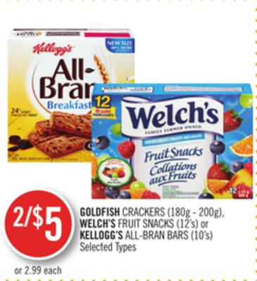 Goldfish Crackers (180g - 200g) - Welch's Fruit Snacks (12's) or Kellogg's All-bran Bars (10's)
