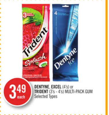 Dentyne - Excel (4's) or Trident (3's - 4's) Multi-pack GUM
