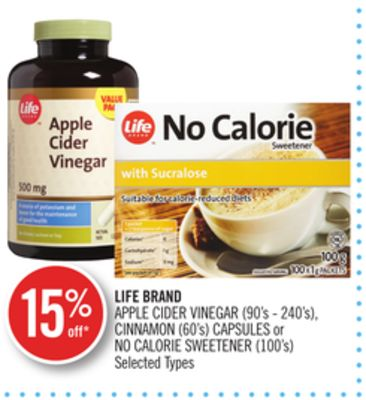 Life Brand Apple Cider Vinegar (90's - 240's) - Cinnamon (60's) Capsules or No Calorie Sweetener (100's)