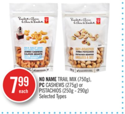 No Name Trail Mix (750g) - PC Cashews (275g) or Pistachios (250g - 290g)