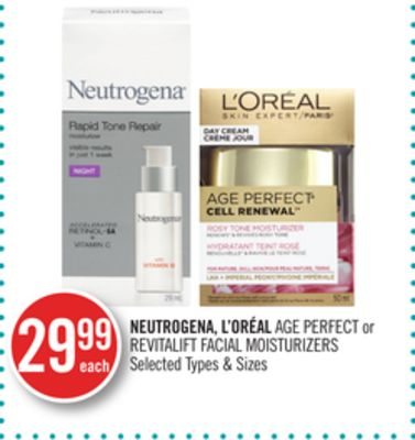 Neutrogena - L'oréal Age Perfect or Revitalift Facial Moisturizers