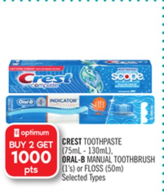 Crest Toothpaste (75ml - 130ml) - Oral-b Manual Toothbrush (1's) or Floss (50m)