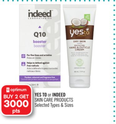 Yes To or Indeed Skin Care Products