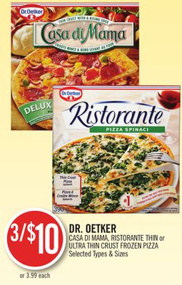 Dr. Oetker Casa Di Mama - Ristorante Thin or Ultra Thin Crust Frozen Pizza