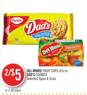 Del Monte Fruit Cups or Dad's Cookies