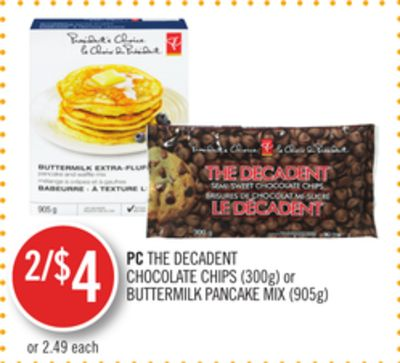 PC The Decadent Chocolate Chips (300g) or Buttermilk Pancake Mix (905g)