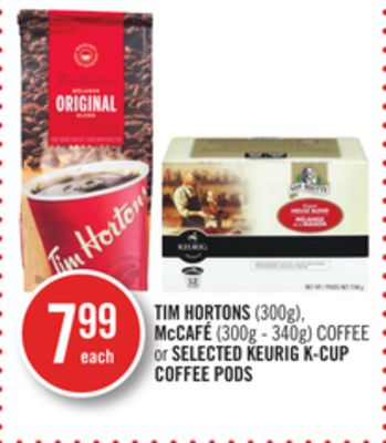 Tim Hortons (300g) - Mccafé (300g - 340g) Coffee or Selected Keurig K-cup Coffee PODS