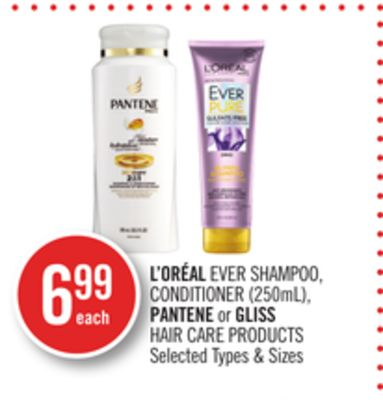 L'oréal Ever Shampoo - Conditioner (250ml) - Pantene or Gliss Hair Care Products