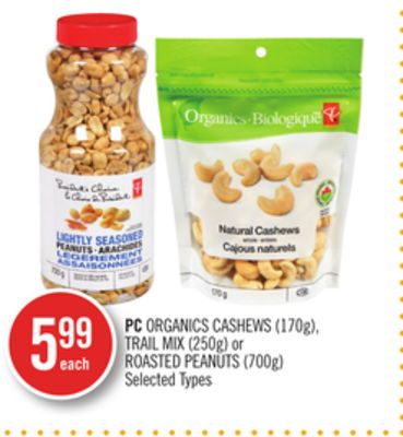 PC Organics Cashews (170g) - Trail Mix (250g) or Roasted Peanuts (700g)