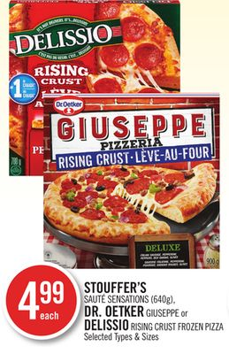 Stouffer's Sauté Sensations (640g) - Dr. Oetker Giuseppe or Delissio Rising Crust Frozen Pizza