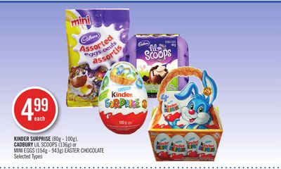 Kinder Surprise (80g - 100g) - Cadbury Lil Scoops (136g) or Mini Eggs (154g - 943g) Easter Chocolate