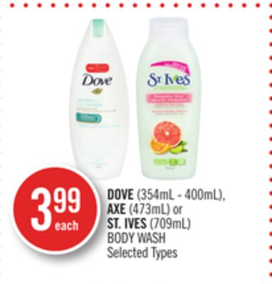 Dove (354ml - 400ml) - Axe (473ml) or St. Ives (709ml) Body Wash
