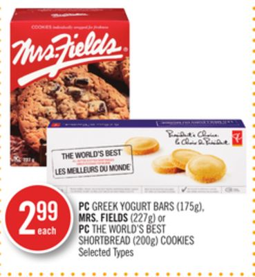 PC Greek Yogurt Bars (175g) - Mrs. Fields (227g) or PC The World's Best Shortbread (200g) Cookies