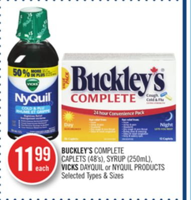 Buckley's Complete Caplets (48's) - Syrup (250ml) - Vicks Dayquil or Nyquil Products