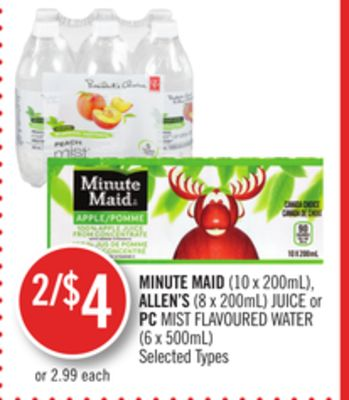 Minute Maid (10 X 200ml) - Allen's (8 X 200ml) Juice or PC Mist Flavoured Water (6 X 500ml)