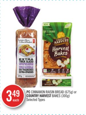 PC Cinnamon Raisin Bread (675g) or Country Harvest Bakes (300g)