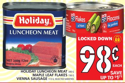 Holiday Luncheon Meat 340 G Maple Leaf Flakes 156 G Vienna Sausage 113 G