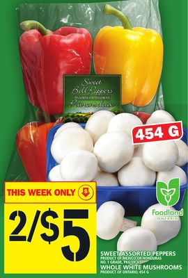 Sweet Assorted Peppers Product Of Mexico Or Honduras No. 1 Grade - Pkg Of 4 Whole White Mushrooms Product Of Ontario - 454 G