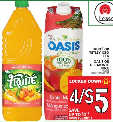 Fruité Or Tetley Iced Tea 2 L Oasis Or Del Monte Juice 960 Ml