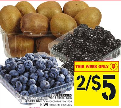 Blueberries Product Of Peru Or Chile - No. 1 Grade - 170 G Blackberries Product Of Mexico - 170 G Kiwi Product Of Italy - 600 G