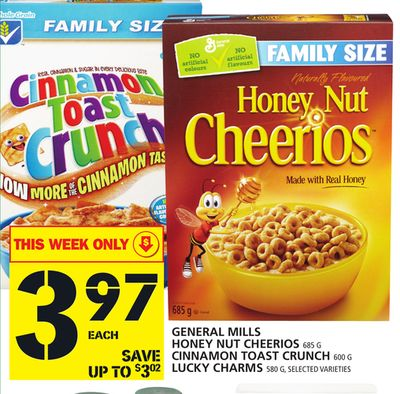General Mills Honey Nut Cheerios 685 G Cinnamon Toast Crunch 600 G Lucky Charms 580 G