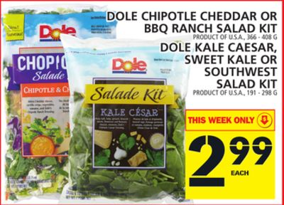 Dole Chipotle Cheddar Or Bbq Ranch Salad Kit Product Of U.S.A. - 366 - 408 G Dole Kale Caesar - Sweet Kale Or Southwest Salad Kit Product Of U.S.A. - 191 - 298 G