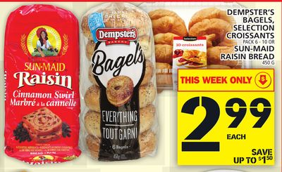 Dempster's Bagels - Selection Croissants Pack 6 - 10 Or Sun-maid Raisin Bread 450 G