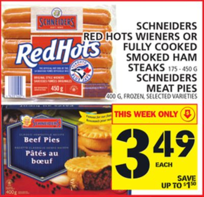 Red Hots Wieners Or Fully Cooked Smoked Ham Steaks 175 - 450 G Meat Pies 400 G