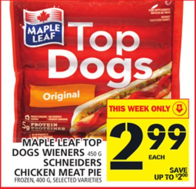 Maple Leaf Top Dogs Wieners Or Schneiders Chicken Meat Pie