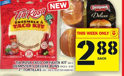 Tia Rosa Taco Or Fajita Kit Or Dempster's Deluxe Buns Or 7'' Tortillas