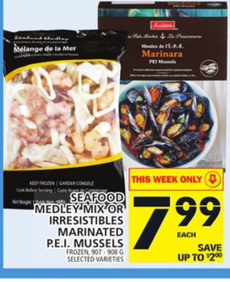 Seafood Medley Mix Or Irresistibles Marinated P.e.i. Mussels