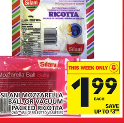 Silani Mozzarella Ball Or Vacuum Packed Ricotta