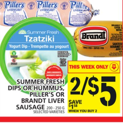 Summer Fresh Dips Or Hummus - Piller's Or Brandt Liver Sausage