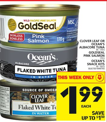 Clover Leaf Or Ocean's Albacore Tuna Or Goldseal Pink Salmon Or Ocean's Snack Kits