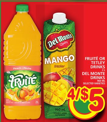 Fruité Or Tetley Drinks Or Del Monte Drinks