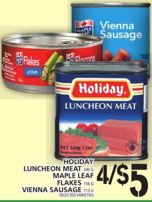Holiday Luncheon Meat Or Maple Leaf Or Flakes Or Vienna Sausage