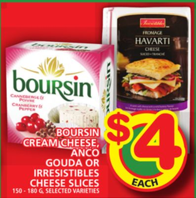 Boursin Cream Cheese - Anco Gouda Or Irresistibles Cheese Slices