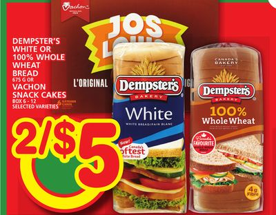 Dempster's White Or 100% Whole Wheat Bread Or Vachon Snack Cakes