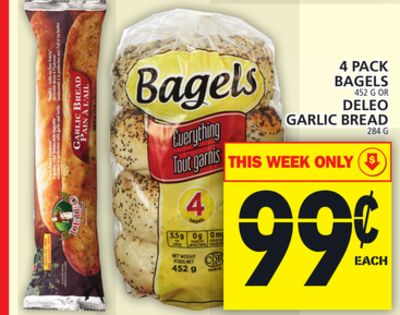 4 Pack Bagels Or Deleo Garlic Bread