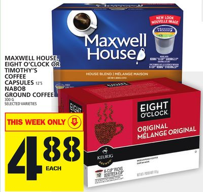 Maxwell House - Eight O'clock Or Timothy's Coffee Capsules Nabob Ground Coffee
